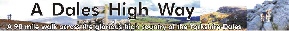 A Dales High Way: a 90 mile walk across the glorious high country of the   Yorkshire Dales